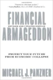 Financial Armageddon: Protect Your Future from Economic Collapse, Revised and Updated Edition [Paperback]